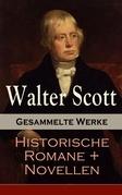 Gesammelte Werke: Historische Romane + Novellen