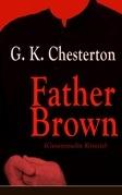 Father Brown (Gesammelte Krimis) - Vollständige deutsche Ausgaben
