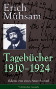 Tagebücher 1910-1924 (Memoiren eines Anarchisten) -  Vollständige Ausgabe