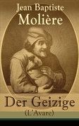 Der Geizige (L'Avare) - Vollständige deutsche Ausgabe
