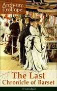 The Last Chronicle of Barset (Unabridged)