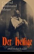Der Heilige (Historischer Roman) - Vollständige Ausgabe