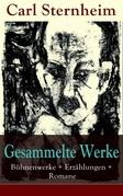 Gesammelte Werke: Bühnenwerke + Erzählungen + Romane (30 Titel in einem Buch - Vollständige Ausgaben)