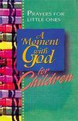 A Moment with God for Children