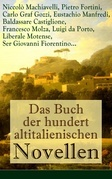 Das Buch der hundert altitalienischen Novellen (Vollständige deutsche Ausgabe)