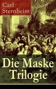 Die Maske Trilogie (Vollständige Ausgabe)