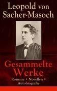 Gesammelte Werke: Romane + Novellen + Autobiografie (73 Titel in einem Buch - Vollständige Ausgaben)