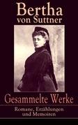 Gesammelte Werke: Romane, Erzählungen und Memoiren (Vollständige Ausgaben)