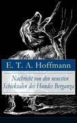 Nachricht von den neuesten Schicksalen des Hundes Berganza (Vollständige Ausgabe)