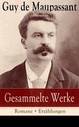 Gesammelte Werke: Romane + Erzählungen (24 Titel in einem Buch - Vollständige deutsche Ausgaben)