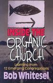 Inside the Organic Church