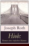 Hiob: Roman eines einfachen Mannes (Vollständige Ausgabe)