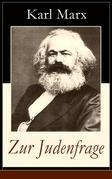 Zur Judenfrage (Vollständige Ausgabe)