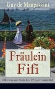 Fräulein Fifi (Skizzen aus Paris des 19. Jahrhunderts) - Vollständige deutsche Ausgaben