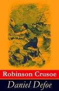 Robinson Crusoe - Vollständige illustrierte deutsche Ausgabe