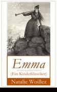 Emma (Ein Kinderklassiker) - Vollständige deutsche illustrierte Ausgabe