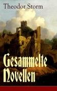Gesammelte Novellen (103 Titel in einem Buch - Vollständige Ausgabe)