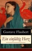 Ein einfältig Herz (Vollständige deutsche Ausgabe)