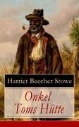 Onkel Toms Hütte - Vollständige deutsche Ausgabe mit Originalillustrationen