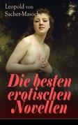Die besten erotischen Novellen (Vollständige Ausgabe)