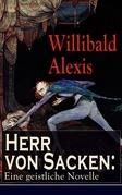 Herr von Sacken: Eine geistliche Novelle (Vollständige Ausgabe)