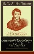 Gesammelte Erzählungen und Novellen (Vollständige Ausgabe)