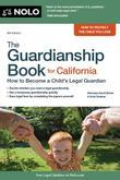 The Guardianship Book for California