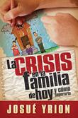 La La crisis en la familia de hoy