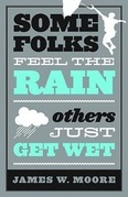 Some Folks Feel the Rain
