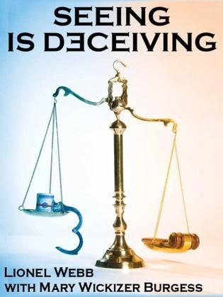 Seeing Is Deceiving: A Gail Brevard Mystery