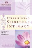 Experiencing Spiritual Intimacy