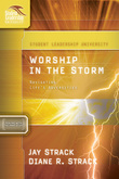 Worship in the Storm