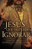 El El Jesús que no puedes ignorar