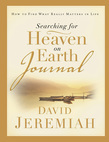 Searching for Heaven on Earth Journal