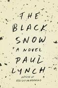 The Black Snow: A Novel