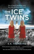 The Ice Twins: A Novel