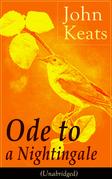 John Keats: Ode to a Nightingale (Unabridged)