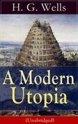 A Modern Utopia (Unabridged)