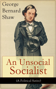 An Unsocial Socialist (A Political Satire)