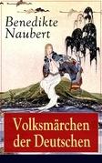 Volksmärchen der Deutschen (Vollständige Ausgabe)