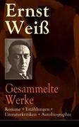 Gesammelte Werke: Romane + Erzählungen + Literaturkritiken + Autobiographie  (120 Titel in einem Buch - Vollständige Ausgaben)