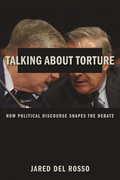 Talking About Torture: How Political Discourse Shapes the Debate