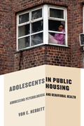 Adolescents in Public Housing: Addressing Psychological and Behavioral Health