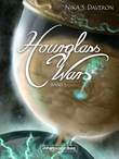 Hourglass Wars (Band 1)