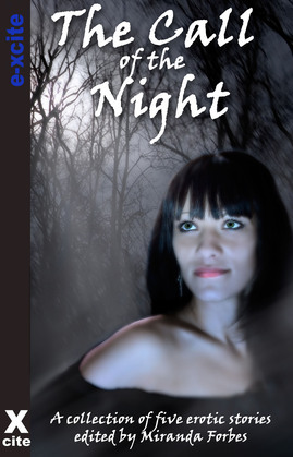 The Call of the Night: A collection of five erotic stories