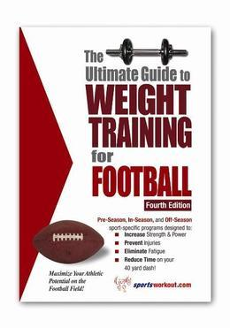 The Ultimate Guide to Weight Training for Football