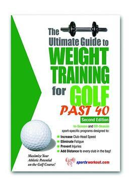 The Ultimate Guide to Weight Training for Golf Past 40