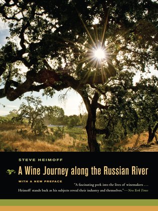 A Wine Journey along the Russian River