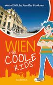 Wien für coole Kids