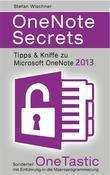 OneNote Secrets - Tipps & Kniffe zu Microsoft OneNote 2013